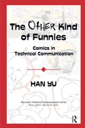 The Other Kind of Funnies Comics in Technical Communication
