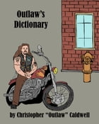 Outlaw's Dictionary by Kathryn Kelly