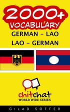 2000+ Vocabulary German - Lao by Gilad Soffer