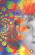 Kaleidescope by Barbara Erasmus