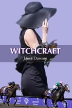 Witchcraft by Janet Dawson