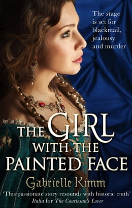 Book The Girl with the Painted Face by Gabrielle Kimm