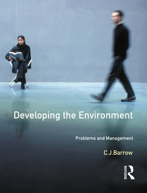 Developing The Environment Problems & Management