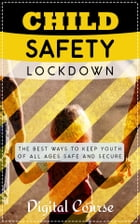 Child Safety Lockdown by SoftTech