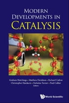 Modern Developments in Catalysis
