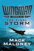 The Final Storm by Mack Maloney