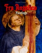 Fra Angelico: Paintings by Daniel Coenn