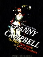 Fanny Campbell, The Female Pirate Captain: A Tale of The Revolution by Maturin Murray Ballou