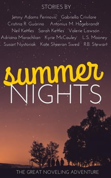 Summer Nights: The Great Noveling Adventure, #1