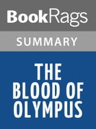 The Blood of Olympus by Rick Riordan Summary & Study Guide by BookRags