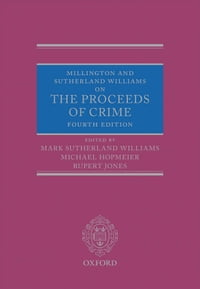Millington and Sutherland Williams on The Proceeds of Crime