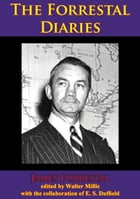 The Forrestal Diaries by James Forrestal