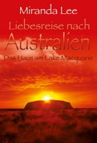 Das Haus am Lake Macquarie by Miranda Lee