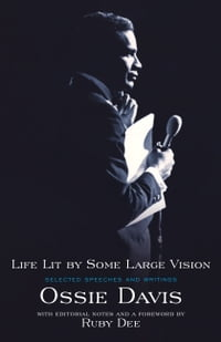 Life Lit by Some Large Vision: Selected Speeches and Writings