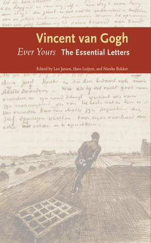 Ever Yours The Essential Letters