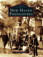 New Haven Firefighters by Box 22 Associates