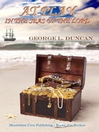 At Play in the Seas of the Lord by George L. Duncan