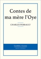 Contes de ma mère l'Oye by Charles Perrault