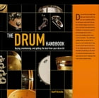 The Drum Handbook: Buying, Maintaining and Getting the Best from Your Drum Kit by Geoff Nicholls