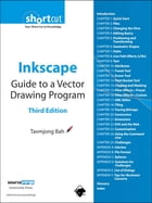 Inkscape: Guide to a Vector Drawing Program (Digital Short Cut) by Tavmjong Bah