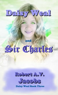 Daisy Weal and Sir Charles