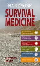 Handboek survival medicine by Christo Motz