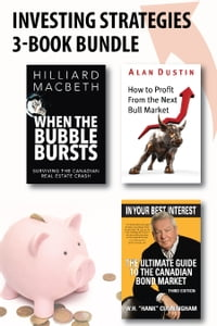 Investing Strategies 3-Book Bundle: How to Profit from the Next Bull Market / When the Bubble…