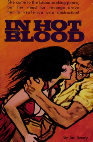 In Hot Blood by Ian Seedy