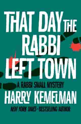 That Day the Rabbi Left Town