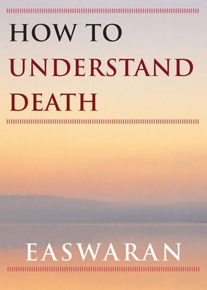 How to Understand Death