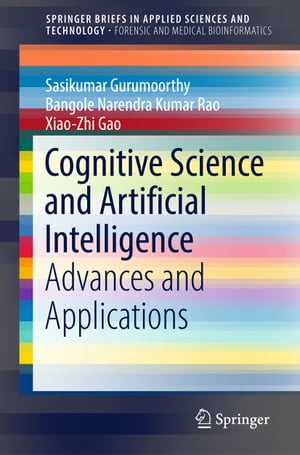 Cognitive Science and Artificial Intelligence: Advances and Applications