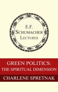 Green Politics: The Spiritual Dimension