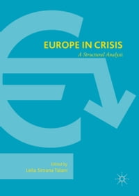 Europe in Crisis: A Structural Analysis