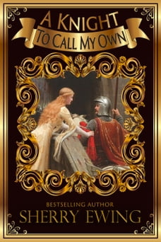 A Knight To Call My Own