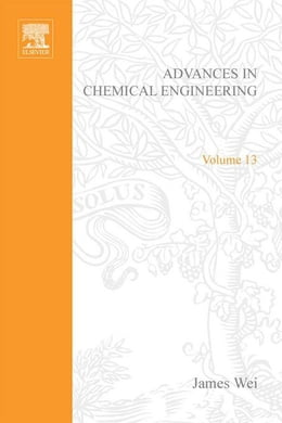Book Advances in Chemical Engineering by Wei, James