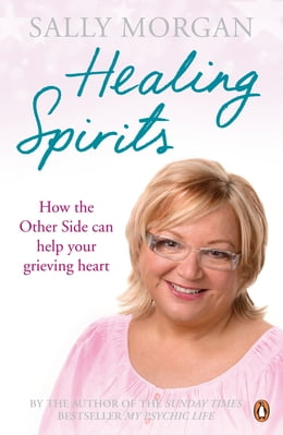 Book Healing Spirits by Sally Morgan