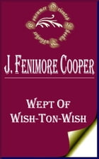 Wept of Wish-Ton-Wish by James Fenimore Cooper