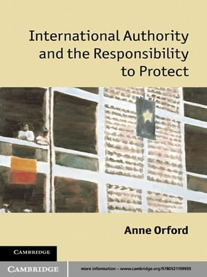 International Authority and the Responsibility to Protect
