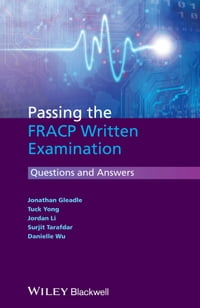 Passing the FRACP Written Examination: Questions and Answers