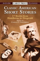 Classic American Short Stories by Clarence C. Strowbridge