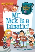 9780062284389 - Dan Gutman, Jim Paillot: My Weirdest School #6: Mr. Nick Is a Lunatic! - Buch