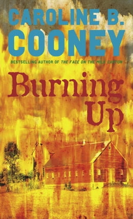 Book Burning Up by Caroline B. Cooney