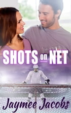 Shots on Net by Jaymee Jacobs