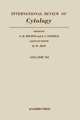Book International Review of Cytology: Volume 54 by Bourne, G. H.