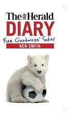 The Herald Diary: Fur Goodness' Sake! by Ken Smith