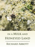 In a Milk and Honeyed Land Sample by Richard Abbott