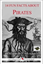 14 Fun Facts About Pirates: Educational Version by Maureen F. Musumeci