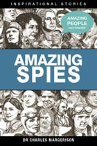 Amazing Spies by Charles Margerison