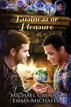 Business or Pleasure by Emma Michaels