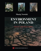 Environment in Poland: Issues and Solutions by Maciej Nowicki